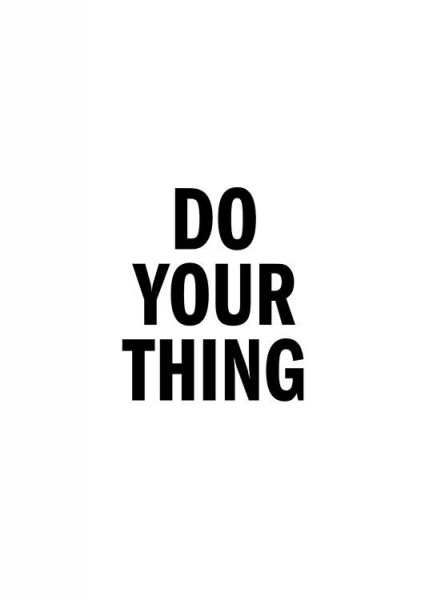 Do Your Thing Poster i gruppen posters / Texttavlor hos Desenio AB (13175)