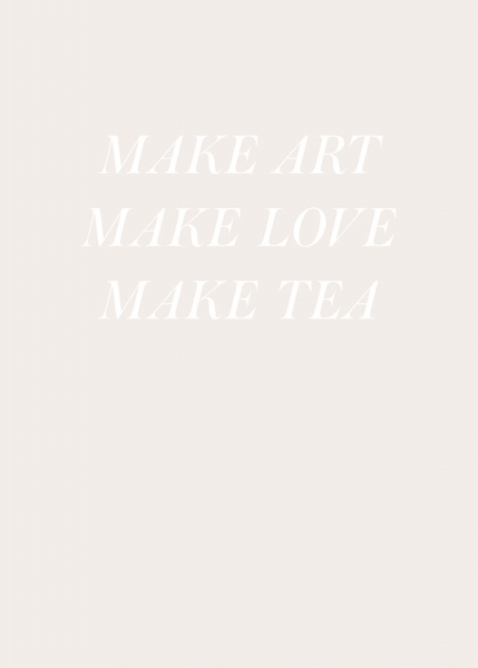 Make Love and Tea Poster i gruppen posters / Texttavlor hos Desenio AB (13189)