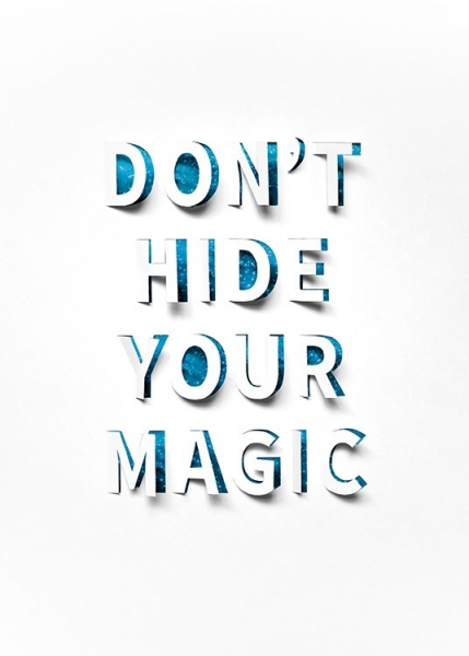 Don't Hide Your Magic Poster i gruppen posters / Storlekar / 30x40 hos Desenio AB (13901)